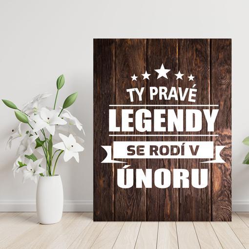Ty pravé legendy se rodí v únoru