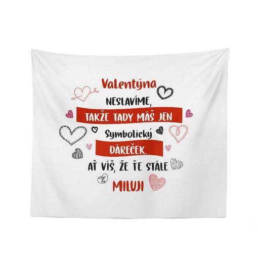 Valentýna neslávíme ...